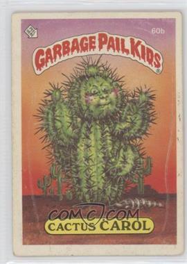 1985 Topps Garbage Pail Kids Series 2 #60b - Cactus Carol