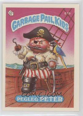 1985 Topps Garbage Pail Kids Series 2 #61b.2 - Pegleg Peter (Two Star Back)