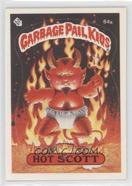 1985 Topps Garbage Pail Kids Series 2 #64a.1 - Hot Scott (One Star Back)