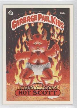 1985 Topps Garbage Pail Kids Series 2 #64a.1 - Hot Scott (One Star Back)