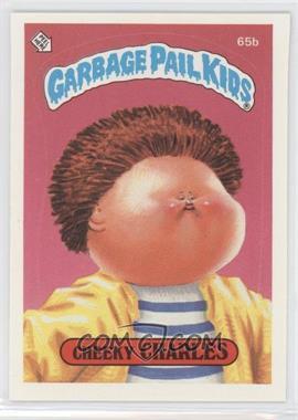 1985 Topps Garbage Pail Kids Series 2 #65b.2 - Cheeky Charles (two star back)