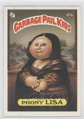 1985 Topps Garbage Pail Kids Series 2 #67a - Phony Lisa