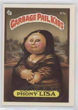 1985 Topps Garbage Pail Kids Series 2 #67a - Phony Lisa
