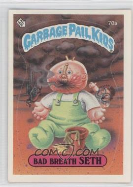 1985 Topps Garbage Pail Kids Series 2 #70a - Bad Breath Seth