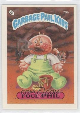 1985 Topps Garbage Pail Kids Series 2 #70b - Foul Phil