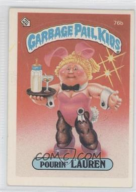 1985 Topps Garbage Pail Kids Series 2 #76b - Pourin' Lauren