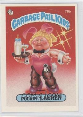 1985 Topps Garbage Pail Kids Series 2 #76b - Pourin' Lauren