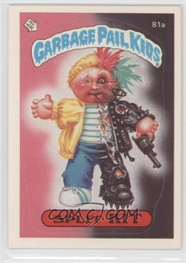 1985 Topps Garbage Pail Kids Series 2 #81a.1 - Split Kit (One Star Back)