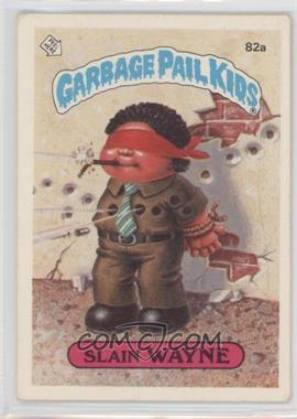 1985 Topps Garbage Pail Kids Series 2 #82a.1 - Slain Wayne (One Star Back)