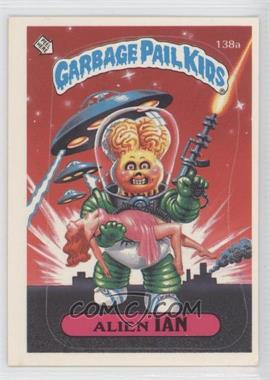 1986 Topps Garbage Pail Kids Series 3-6 [???] #138a.1 - Alien Ian (one star back)