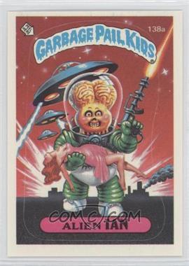 1986 Topps Garbage Pail Kids Series 4 - [Base] #138a.1 - Alien Ian (one star back)
