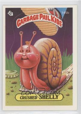 1986 Topps Garbage Pail Kids Series 4 - [Base] #145b.2 - Crushed Shelly (Two Star Back)