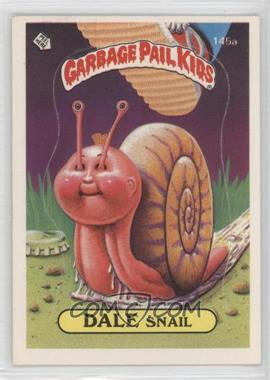 1986 Topps Garbage Pail Kids Series 4 #145a.1 - Dale Snail (One Star Back)