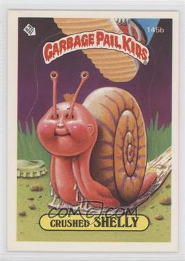 1986 Topps Garbage Pail Kids Series 4 #145b.2 - Crushed Shelly