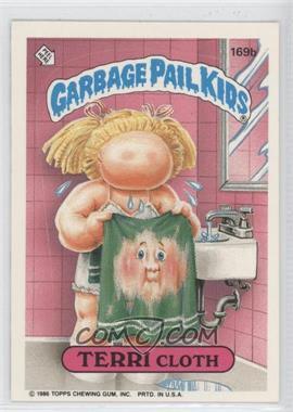 "1986 Topps Garbage Pail Kids Series 5 - [Base] #169b.1 - Terri Cloth (""ids"" puzzle back)"