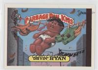 Dryin' Ryan