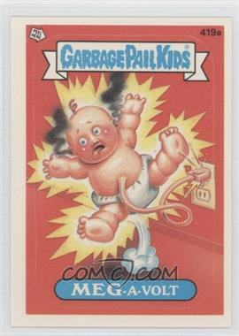 1987 Topps Garbage Pail Kids Series 11 #419a - Meg-a-volt