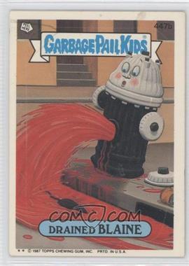 1987 Topps Garbage Pail Kids Series 11 #447b - Drained Blaine