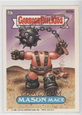 1987 Topps Garbage Pail Kids Series 11 #450b.1 - Mason Mace (One Star)