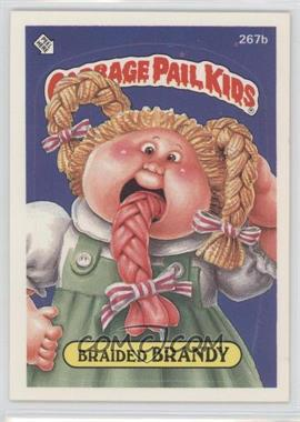 1987 Topps Garbage Pail Kids Series 7 #267b.2 - Braided Brandy (two star back)