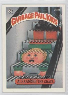 1987 Topps Garbage Pail Kids Series 7 #289b.3 - Alexander The Grate (two star back, white card number)