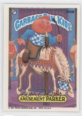 1987 Topps Garbage Pail Kids Series 8 - [Base] #295b - Amusement Parker