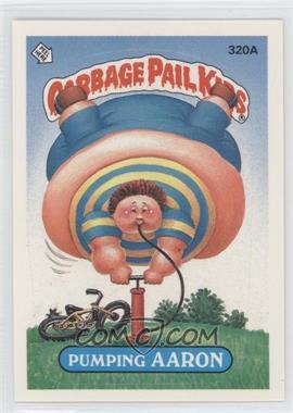 1987 Topps Garbage Pail Kids Series 8 - [Base] #320a.1 - Pumping Aaron (One Star Back)