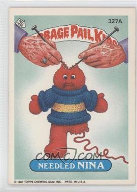 1987 Topps Garbage Pail Kids Series 8 - [Base] #327a - Needled Nina