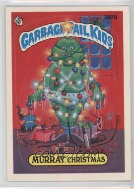 1987 Topps Garbage Pail Kids Series 8 #297b.2 - Murray Christmas (Two Star Back)