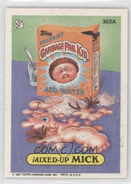 1987 Topps Garbage Pail Kids Series 8 #302a - Mixed-up Mick