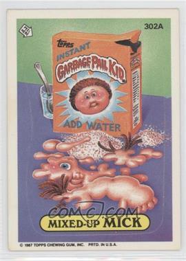 1987 Topps Garbage Pail Kids Series 8 #302a - Mixed-up Mick