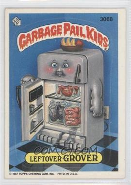 1987 Topps Garbage Pail Kids Series 8 #306b - Leftover Grover