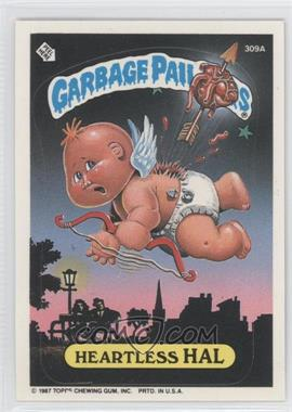 1987 Topps Garbage Pail Kids Series 8 #309a - Heartless Hal