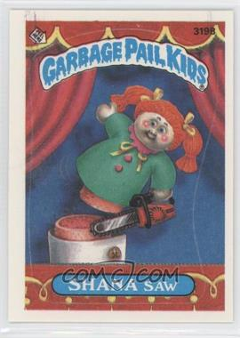 1987 Topps Garbage Pail Kids Series 8 #319b.2 - Shana Saw (Two Star Back)