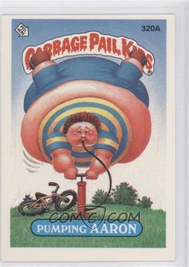 1987 Topps Garbage Pail Kids Series 8 #320A.1 - Pumping Aaron