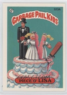 1987 Topps Garbage Pail Kids Series 8 #323a.2 - Piece O' Lisa (Two Star Back)