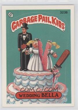 1987 Topps Garbage Pail Kids Series 8 #323b.2 - Wedding Bella (Two Star Back)