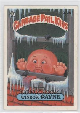 1987 Topps Garbage Pail Kids Series 9 - [Base] #372b.2 - Window Payne (two star back)
