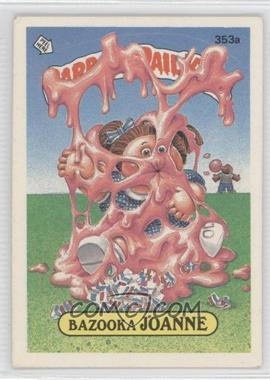 1987 Topps Garbage Pail Kids Series 9 #353a.2 - Bazooka Joanne (two star back)