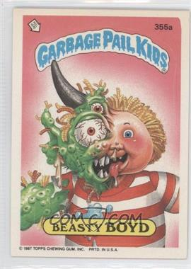 1987 Topps Garbage Pail Kids Series 9 #355a - Beasty Boyd