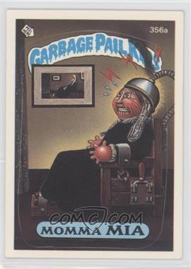 1987 Topps Garbage Pail Kids Series 9 #356a - Momma Mia