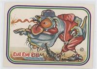Evil Eye Eric