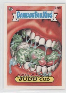 1988 Topps Garbage Pail Kids Series 14 #579a - Judd Cud