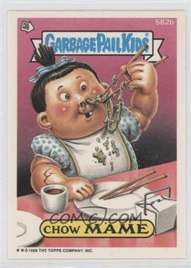 1988 Topps Garbage Pail Kids Series 15 #582 - Chow Mame
