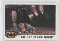 Nailed by the Dark Avenger