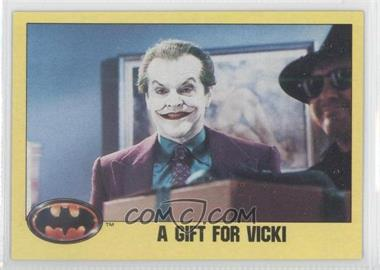 1989 Topps Batman #219 - A Gift for Vicki