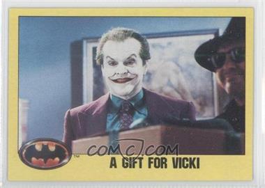 1989 Topps Batman #219 - A Gift for Vicki