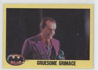 Gruesome Grimace