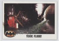 Toxic Flood!