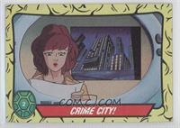 Crime City!